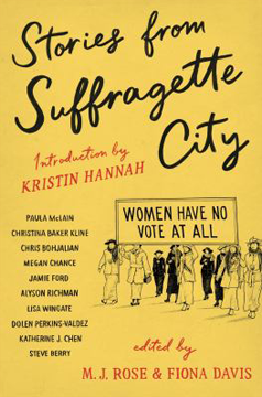 Stories from suffragette city: stories of a fine and proper nuisance