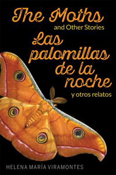 The Moths and other stories/Las Palomillas de la Noche