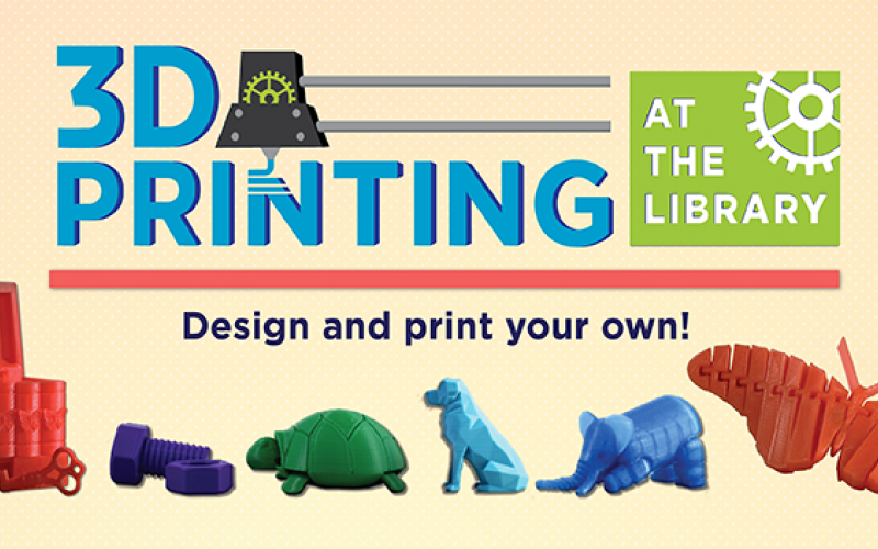 "3D printed objects with text ""3D Printing at the Library"""