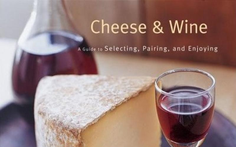 Cheese & Wine by Janet Fletcher