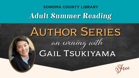 Author Gail Tsukiyama Visits Petaluma Library Wednesday June 20