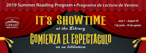 text: It's Showtime at your Library, 2019 Summer Reading Program, Early Learners, Kids K-6, Teens 7-12, Adults, June 1-August 10